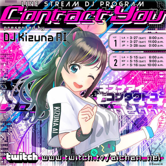 CONTACT YOU presented by DJ Kizuna AI